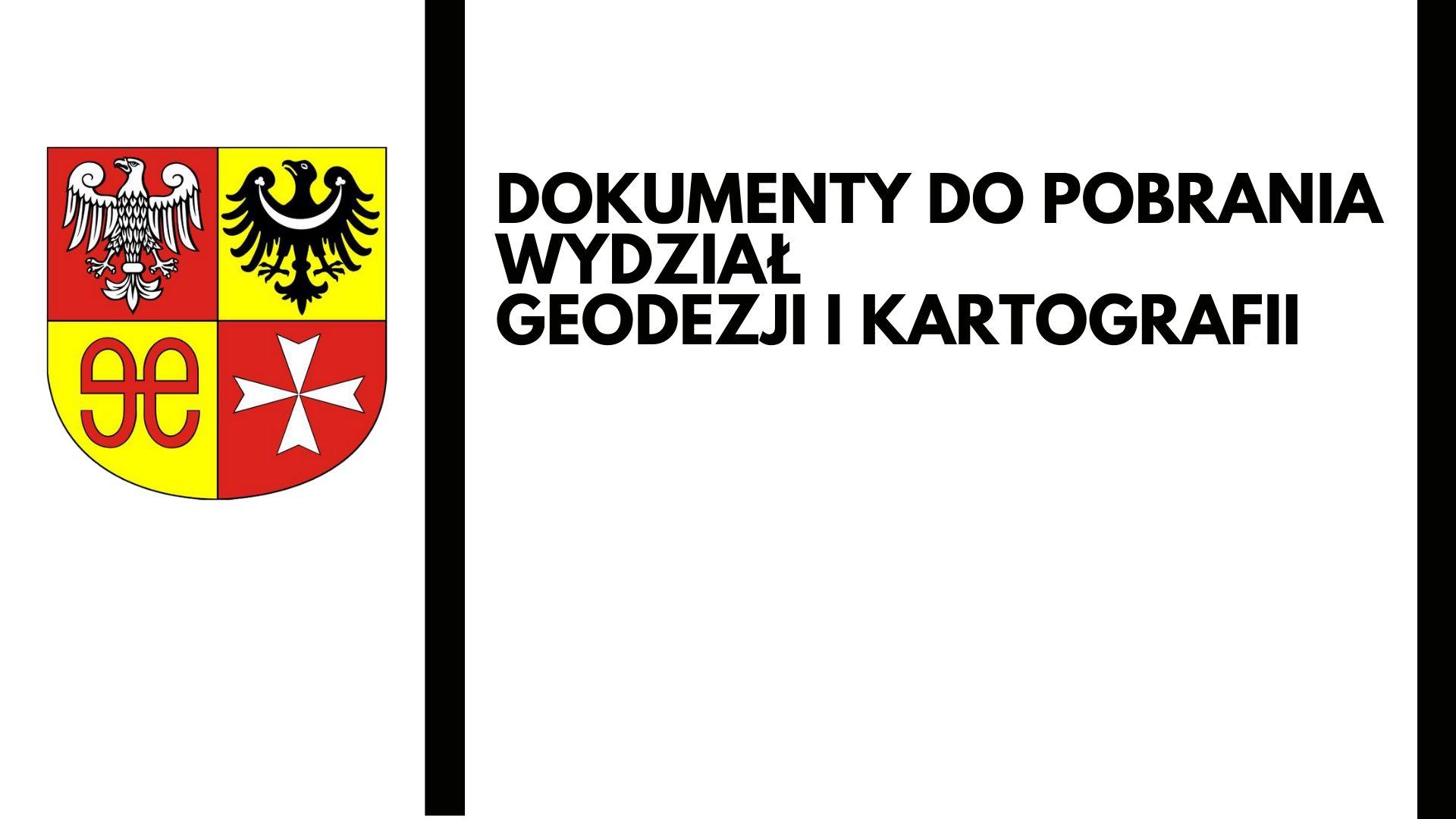 Ilustracja do informacji: Dokumenty do pobrania - Wydz. Geodezji i Kartografii