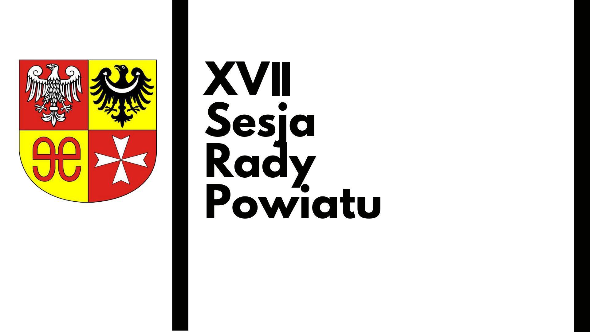 Ilustracja do informacji: XVII Sesja Rady Powiatu