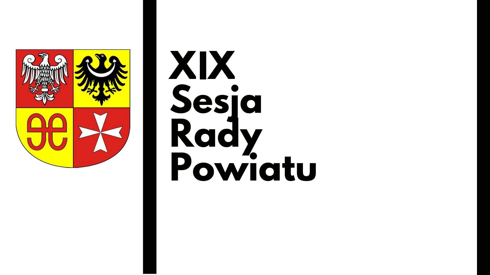 Ilustracja do informacji: XIX Sesja Rady Powiatu