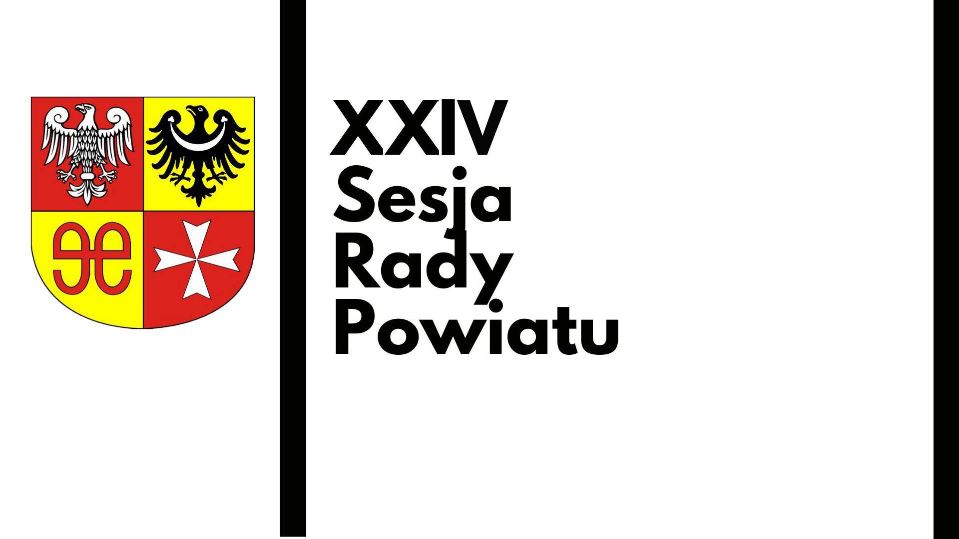 Ilustracja do informacji: XXIV Sesja Rady Powiatu